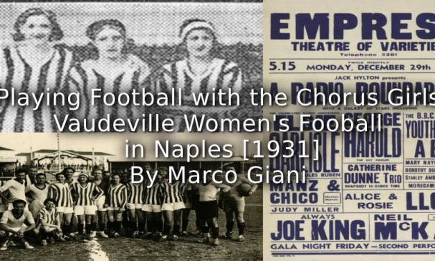 Playing Football with the Chorus Girls: <br>Vaudeville Women's Football in Naples [1931]