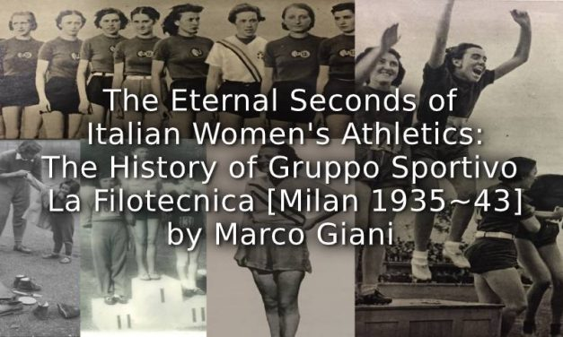 The Eternal Seconds of Italian Women's Athletics:<br>The History of Gruppo Sportivo La Filotecnica [Milan, 1935-1943]