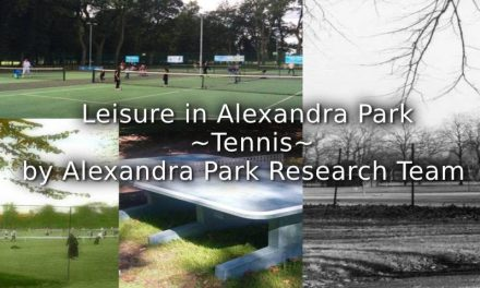 Leisure in Alexandra Park <br>  ~ Tennis ~