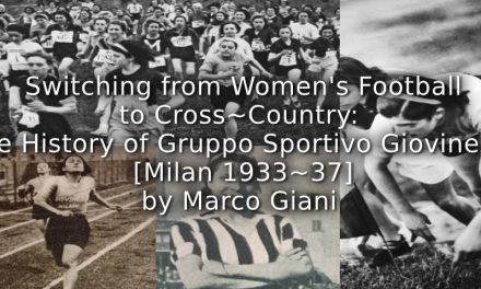 Switching from Women's Football to Cross-Country: <br>The History of Gruppo Sportivo Giovinezza [Milan, 1933-37]