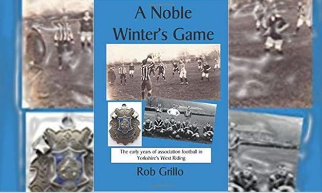 A Noble Winter's Game: The early years of association football in Yorkshire's