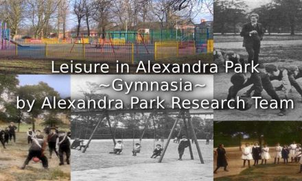 Leisure in Alexandra Park ~ The Gymnasia ~