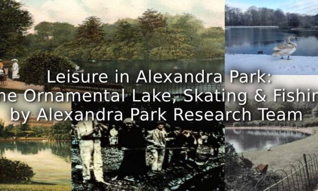 Leisure in Alexandra Park:<br>The Ornamental Lake, Skating, and Fishing