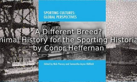 A Different Breed?<br>Animal History for the Sporting Historian