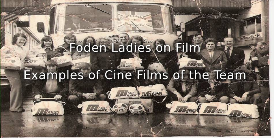 Examples of Cine Films featuring Foden Ladies