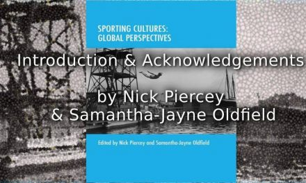 Sporting Cultures: Global Perspectives<br>Introduction & Acknowledgements