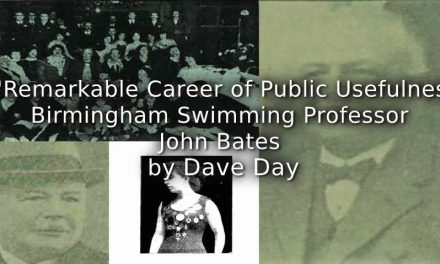A 'Remarkable Career of Public Usefulness':<br>Birmingham Swimming Professor John Bates.