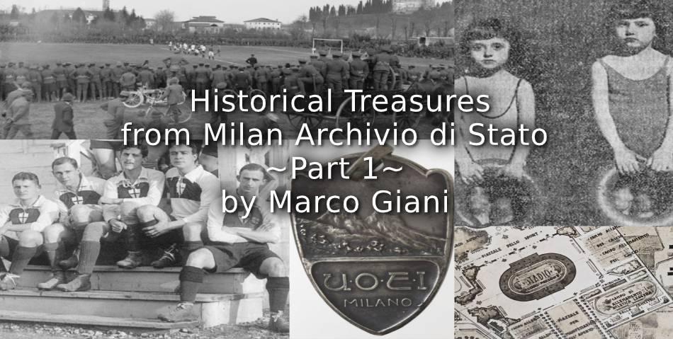 Historical Treasures from Milan Archivio di Stato<br>~ Part 1 ~