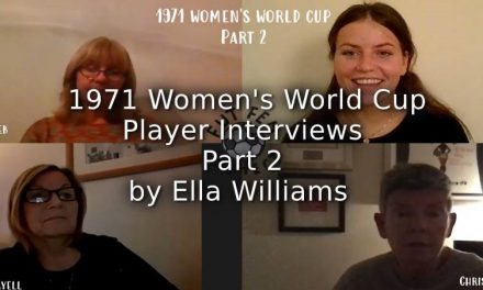 1971 Women's World Cup:<br>Interviews with Players:<br>Part 2