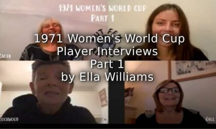 1971 Women's World Cup:<br>Interviews with Players:<br>Part 1