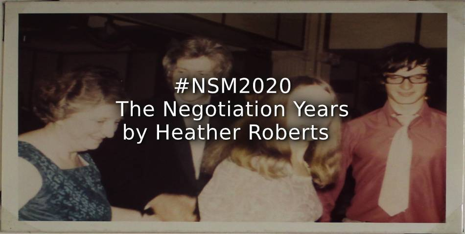 #NSM2020 – The Negotiation Years