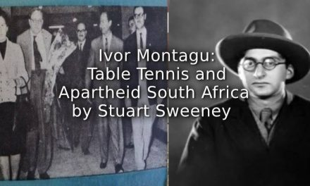 Ivor Montagu:<br>Table Tennis and Apartheid South Africa