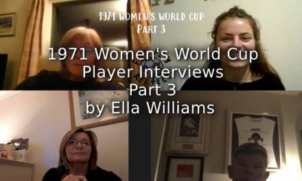 1971 Women's World Cup:<br>Interviews with Players:<br>Part 3