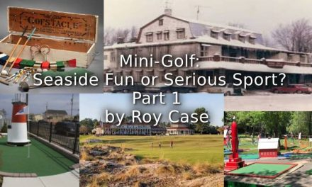 Mini-Golf: Seaside Fun or Serious Sport? Part 1