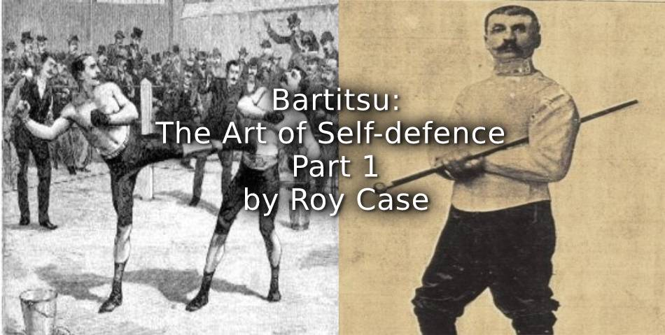 BARTITSU:<br>The Art of Self-defence<br>Part 1