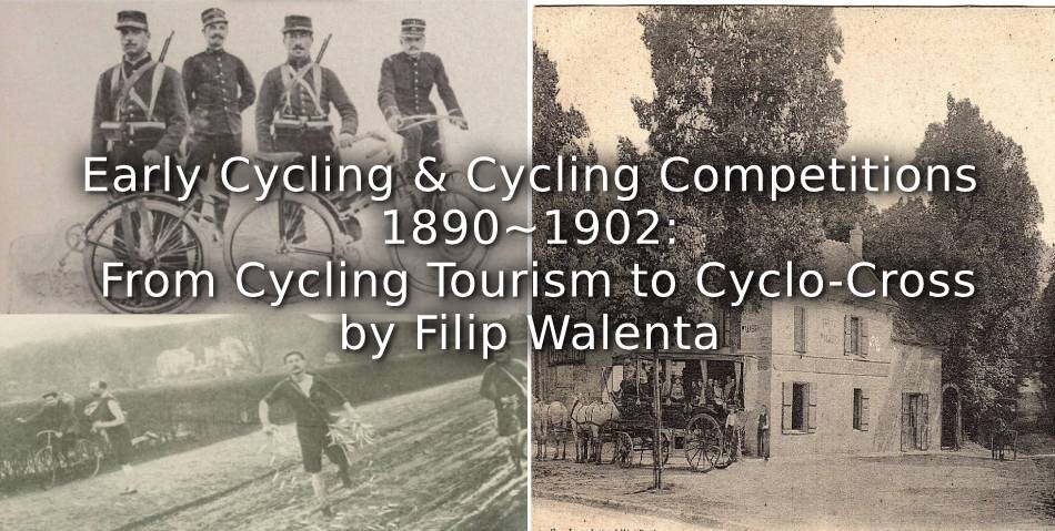 Early Cycling and Cycling Competitions 1890-1902:<br>From Cycling Tourism to Cyclo-cross