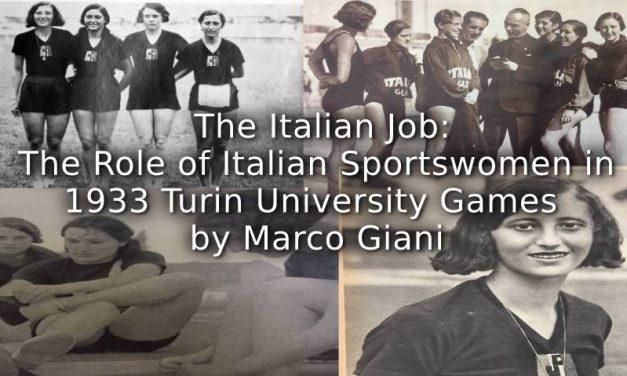 The Italian Job:<br>The role of Italian sportswomen in 1933 Turin International University Games