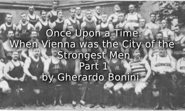 ONCE UPON A TIME:<br>WHEN VIENNA WAS THE CITY OF THE STRONGEST MEN<br>Part 1