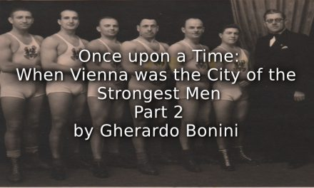 ONCE UPON A TIME:<br>WHEN VIENNA WAS THE CITY OF THE STRONGEST MEN<br>Part 2