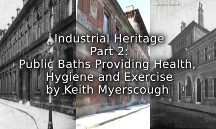 Industrial Heritage<br>Part 2<br>Public Baths Providing Health, Hygiene, and Exercise