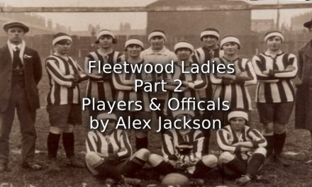 Fleetwood Ladies<br>Part Two<br>Players and Officials
