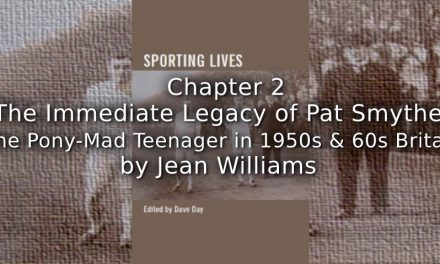 The Immediate Legacy of Pat Smythe:<br>The Pony-Mad Teenager in 1950s and 1960s Britain