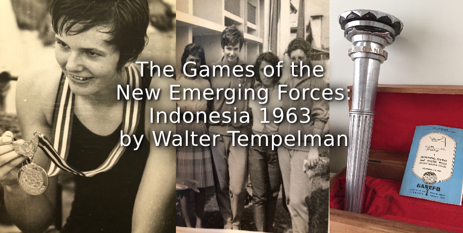 The Games of the New Emerging Forces: <br>Indonesia 1963